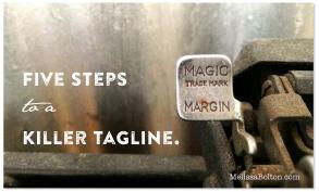 Five Steps to a Killer Tagline.