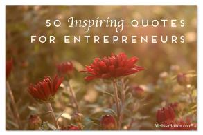 50 Inspiring Quotes for Entrepreneurs